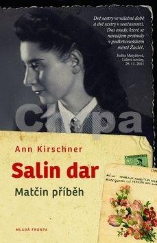 Ann Kirschner: Salin dar - Matčin příběh cena od 215 Kč