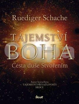 Ruediger Schache: Tajemství Boha cena od 279 Kč