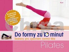 Robert S. Polster, Christa G. Traczinski: Do formy za 10 minut: Pilates cena od 0 Kč