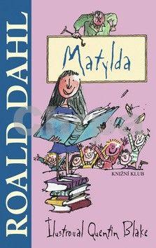 Roald Dahl: Matylda cena od 183 Kč