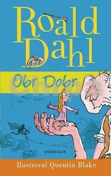 Roald Dahl: Obr Dobr cena od 229 Kč