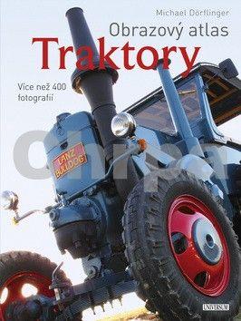 Michael Dörflinger: Obrazový atlas Traktory cena od 359 Kč