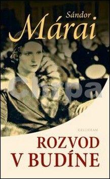 Sándor Márai: Rozvod v Budíne cena od 102 Kč