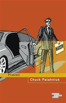 Chuck Palahniuk: Prokletí cena od 199 Kč