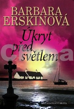 Barbara Erskine: Úkryt před světlem cena od 141 Kč