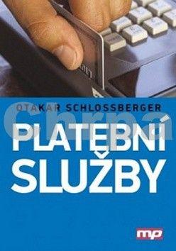 Schlossberger Otakar: Platební služby cena od 298 Kč