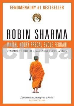 Robin Sharma: Mních, ktorý predal svoje Ferrari cena od 170 Kč
