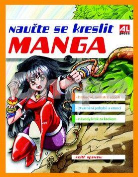 Sparrow Keith: Naučte se kreslit Manga cena od 259 Kč