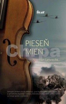 Norman Lebrecht: Pieseň mien cena od 215 Kč