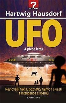 Hartwig Hausdorf: UFO A přece létají cena od 99 Kč