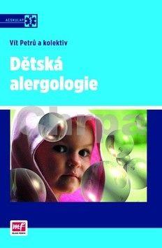 Vít Petrů, Kolektiv: Dětská alergologie cena od 336 Kč