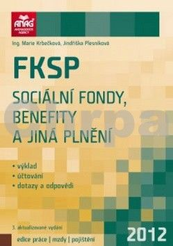 Jindriška Plesníková: FKSP, sociální fondy, benefity a jiná plnění 2012 cena od 202 Kč