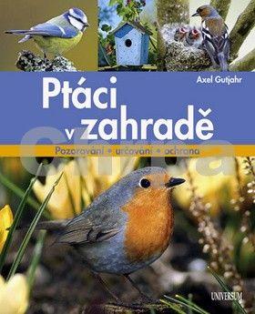 Axel Gutjahr: Ptáci v zahradě cena od 279 Kč