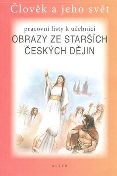 Chmelařová Helena, Dlouhý A.: Obrazy ze starších českých dějin pro 4. ročník ZŠ - Pracovní listy k učebnici cena od 27 Kč