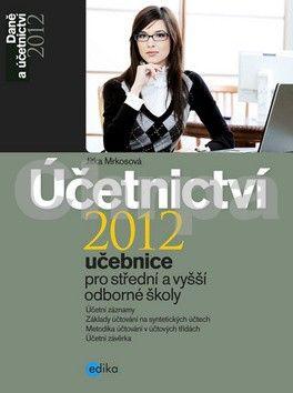 Jitka Mrkosová: Účetnictví 2012 cena od 179 Kč