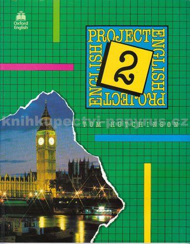 Tom Hutchinson: Project English 2 učebnice cena od 122 Kč