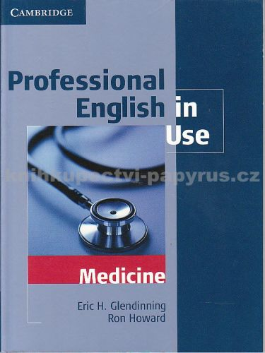 Cambridge university press Professional English in Use - Medicine cena od 678 Kč