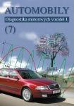 AVID spol. s r.o. AUTOMOBILY 7 - DIAGNOSTIKA MOTOROVÝCH VOZIDEL I. cena od 369 Kč