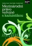 Leges MEZINÁRODNÍ PRÁVO VEŘEJNÉ S KAZUISTIKOU cena od 488 Kč