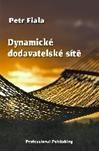 Fiala Petr: Dynamické dodavatelské sítě cena od 164 Kč