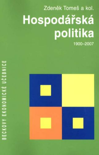 CHBECK HOSPODÁŘSKÁ POLITIKA 1900-2007 cena od 536 Kč