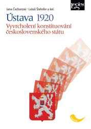 Leges ÚSTAVA 1920 VYVRCHOLENÍ KONSTITUOVÁNÍ ČESKOSLOVENSKÉHO STÁTU cena od 238 Kč