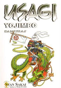 Stan Sakai: Usagi Yojimbo Samuraj