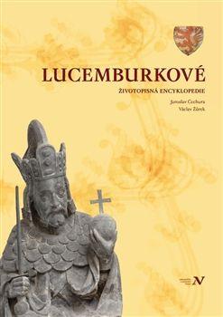 Jaroslav Čechura, Václav Žůrek: Lucemburkové