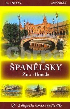Régnier Christian, Sandoval Jesús: Španělsky Zn.: «Ihned» cena od 142 Kč