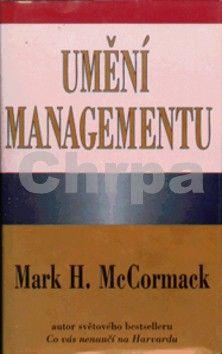Mark H. McCormack: Umění managementu cena od 111 Kč