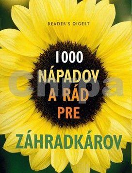 Výber Readers Digest 1 000 nápadov a rád pre záhradkárov cena od 502 Kč