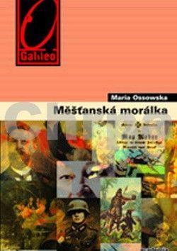 Maria Ossowska: Měšťanská morálka cena od 344 Kč