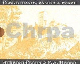 Franz Alexander Heber: České hrady, zámky a tvrze IV. cena od 895 Kč
