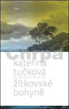 Kateřina Tučková: Žítkovské bohyně cena od 135 Kč
