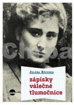 Jelena Rževská: Zápisky válečné tlumočnice cena od 348 Kč
