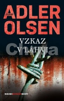 Jussi Adler-Olsen: Vzkaz v láhvi (Třetí případ komisaře Carla Morcka) cena od 123 Kč
