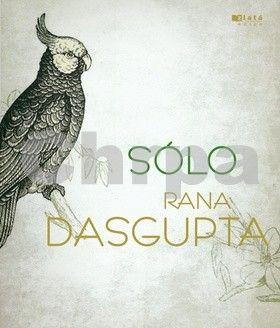 Rana Dasgupta: Sólo cena od 84 Kč