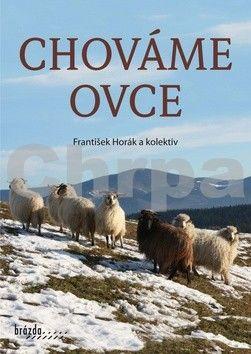 František Horák: Chováme ovce cena od 219 Kč