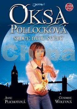 Anne Plichotová, Cendrine Wolfová: Oksa Pollocková 3 - Srdce dvou světů cena od 296 Kč