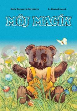 Mária Rázusová-Martáková: Môj macík cena od 76 Kč