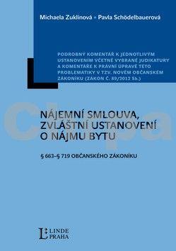 Doc. JUDr. Michaela Zuklínová, JUDr. Jindřich Psutka Ph.D., Pavla Schödelbauerová: Nájemní smlouva cena od 0 Kč