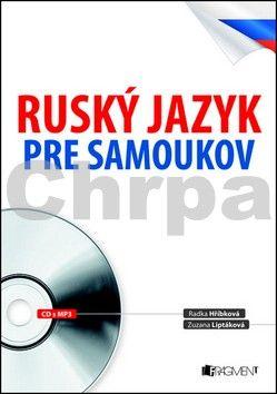 Zuzana Liptáková: Ruský jazyk pre samoukov cena od 217 Kč