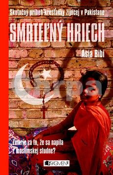 Asia Bibi: Smrteľný hriech cena od 152 Kč
