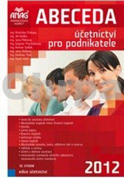 ANAG Abeceda účetnictví pro podnikatele 2012 cena od 299 Kč