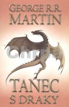George R. R. Martin: Tanec s draky I cena od 274 Kč