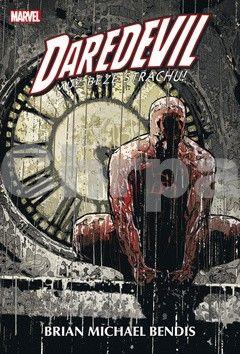 Brian M. Bendis, Alexander Maleev: Daredevil - Muž beze strachu 3