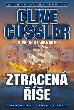 Clive Cussler, Grant Blackwood: Ztracená říše cena od 129 Kč