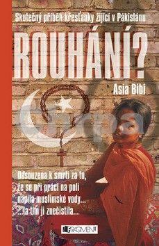 Asia Bibi: Rouhání? cena od 49 Kč