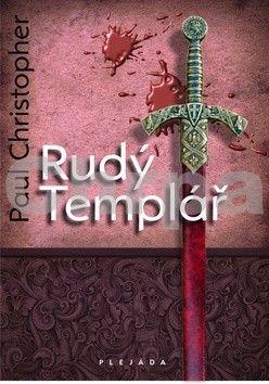 Paul Christopher: Rudý Templář cena od 166 Kč