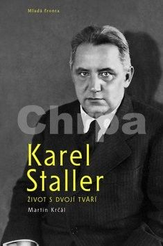 Martin Krčál: Karel Staller – život s dvojí tváří cena od 234 Kč